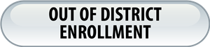 out of district enrollment button