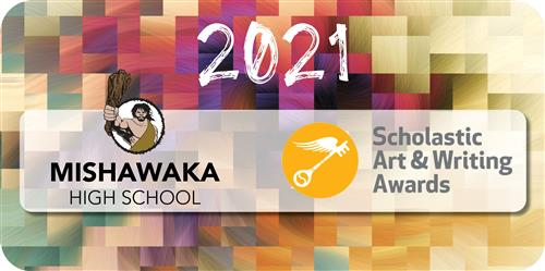 2021 MHS Scholastic Art & Writing Awards