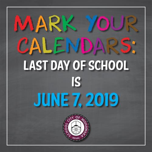 last day of school is june 7, 2019