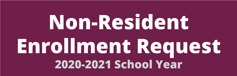 non-resident enrollment request 2020-2021 school year button